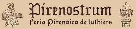 Feria Pirenaica de Luthiers - Pirenostrum - Boltaña